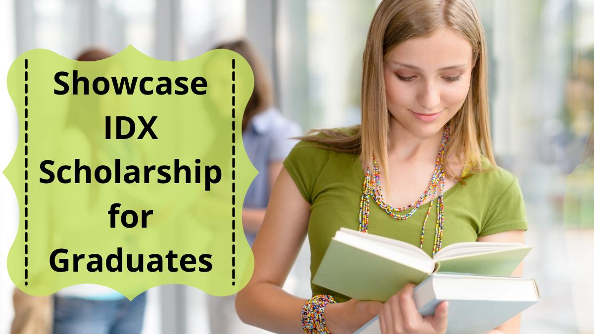 Showcase IDX Scholarship for Graduates