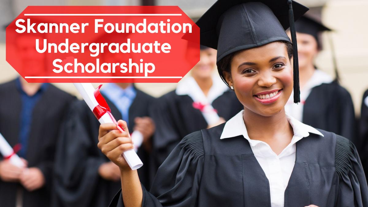 Skanner Foundation Undergraduate Scholarship