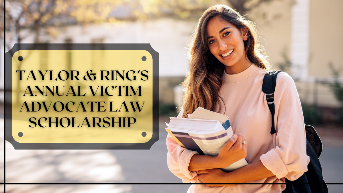 Taylor & Ring's Annual Victim Advocate Law Scholarship