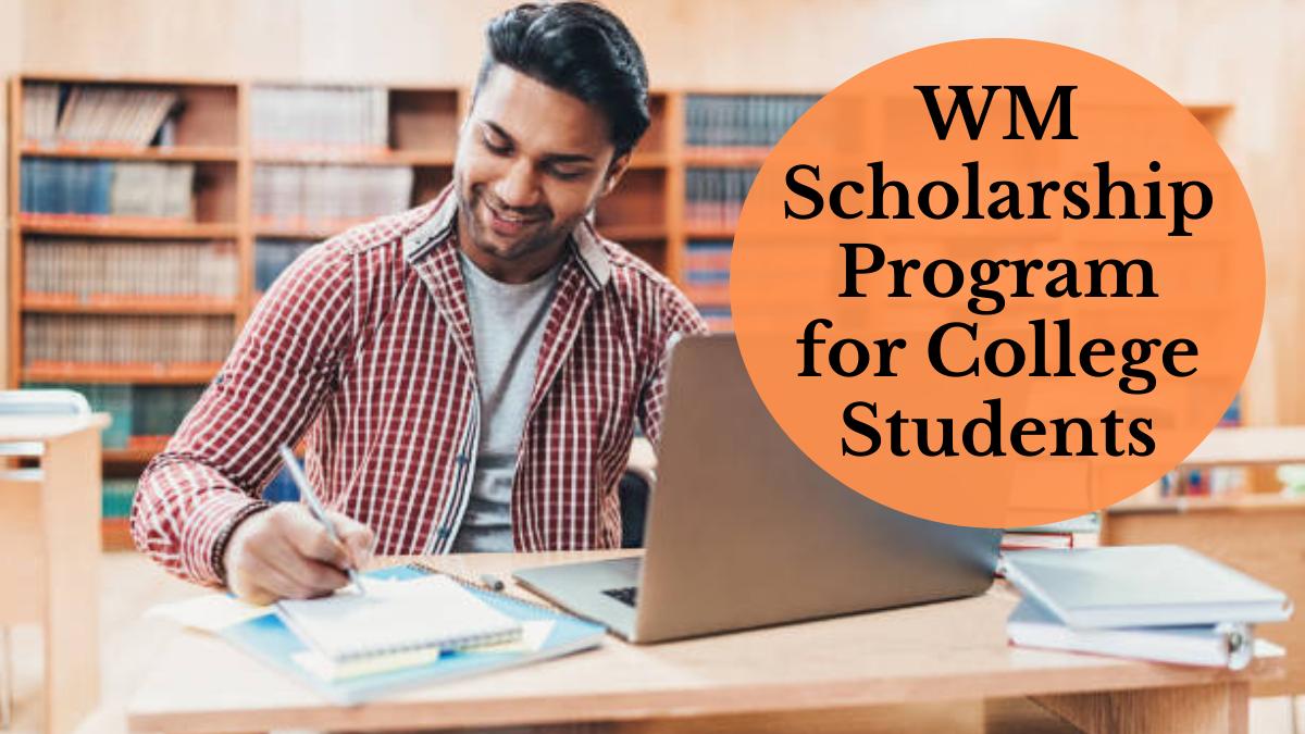 WM Scholarship Program for College Students