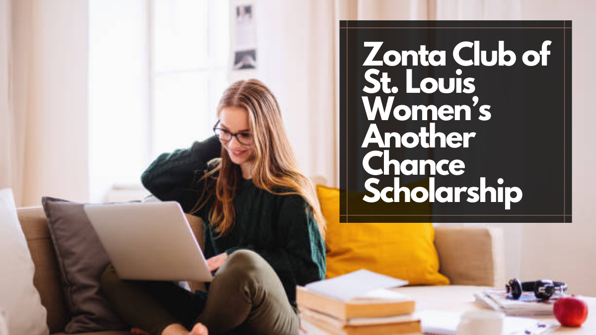 Zonta Club of St. Louis Women's Another Chance Scholarship