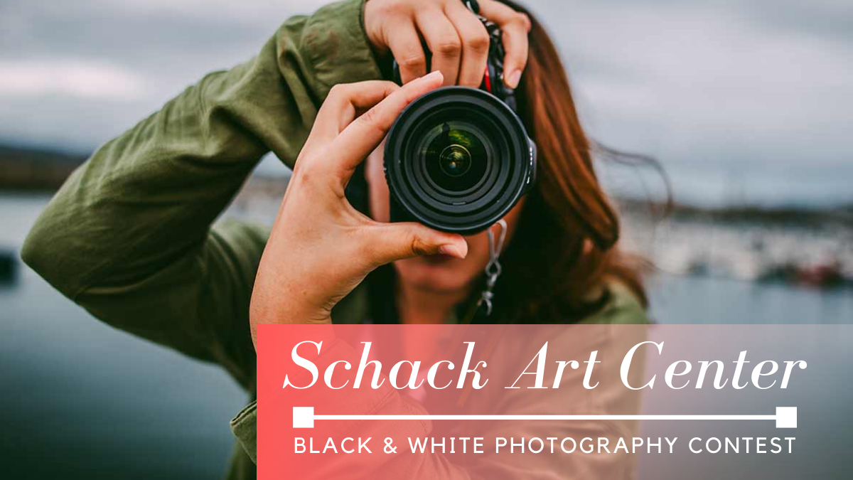 Schack Art Center Black & White Photography Contest