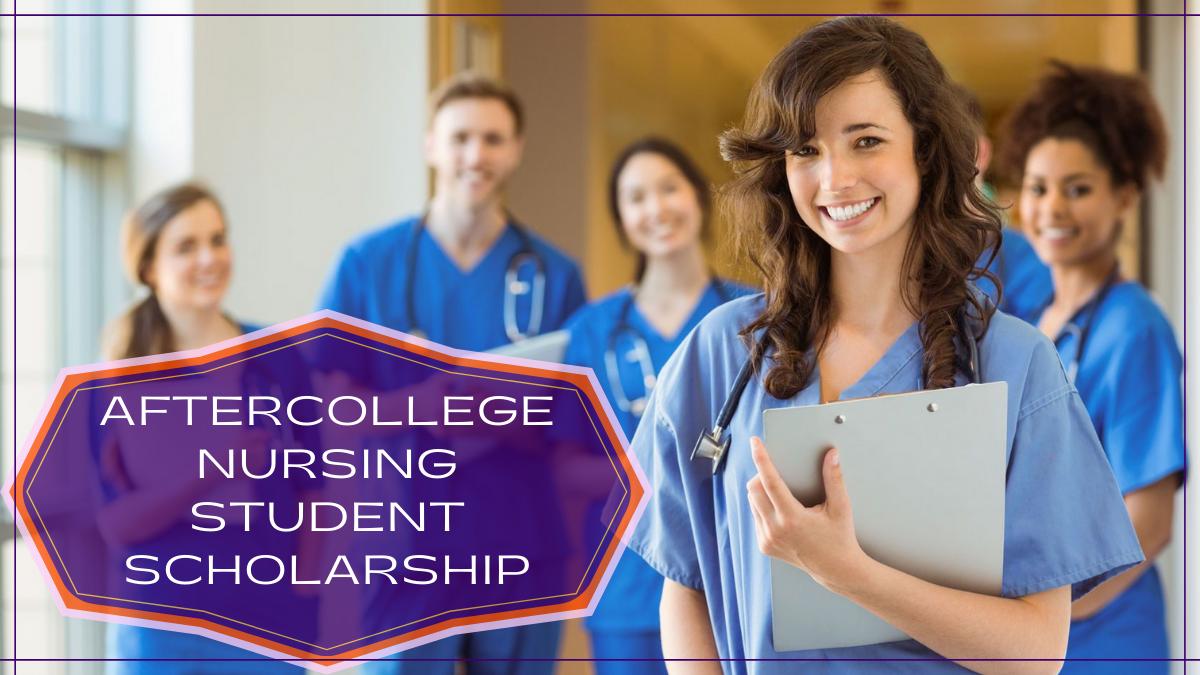 AfterCollege Nursing Student Scholarship