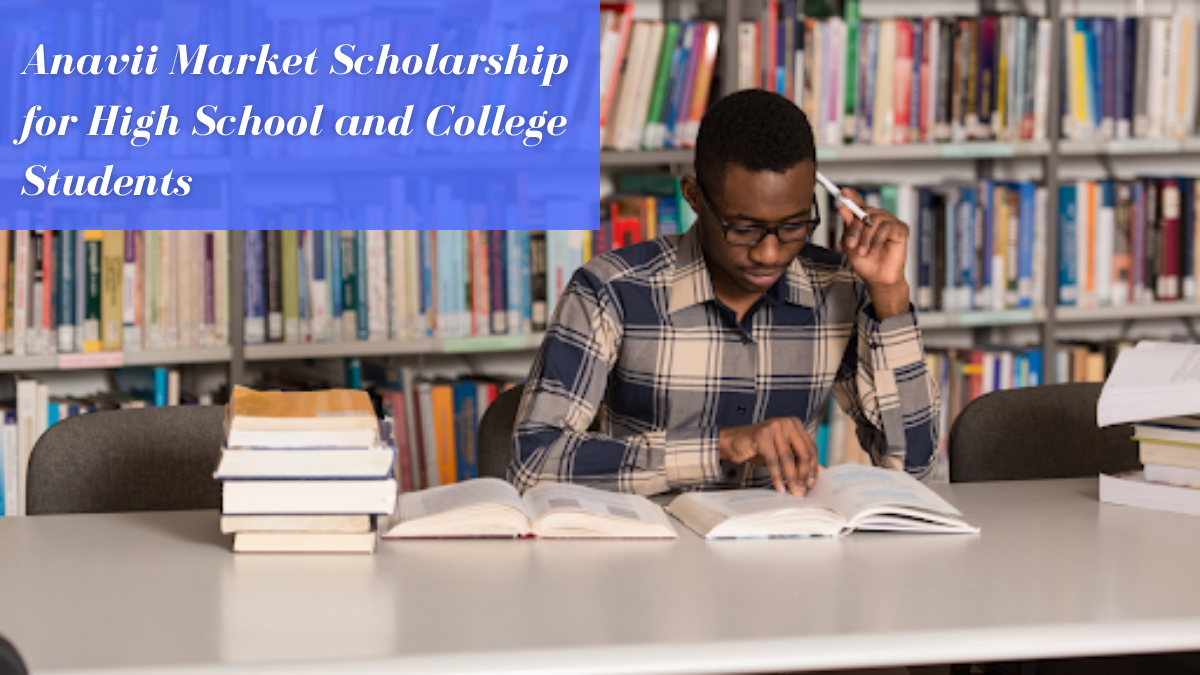 Anavii Market Scholarship for High School and College Students
