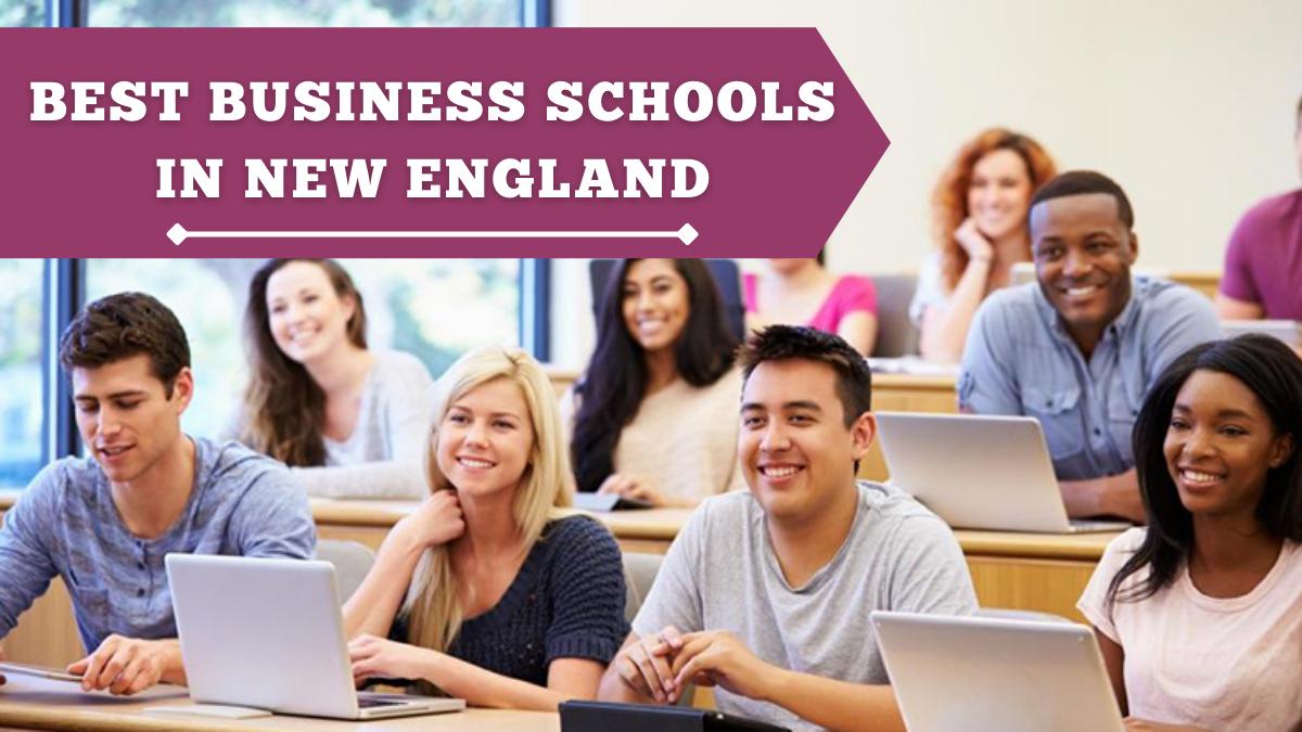 Best Business Schools in New England
