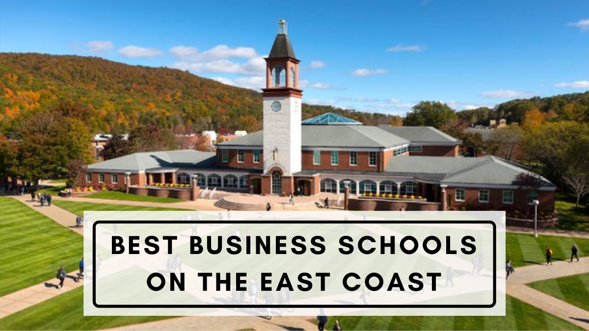 Best Business Schools on the East Coast
