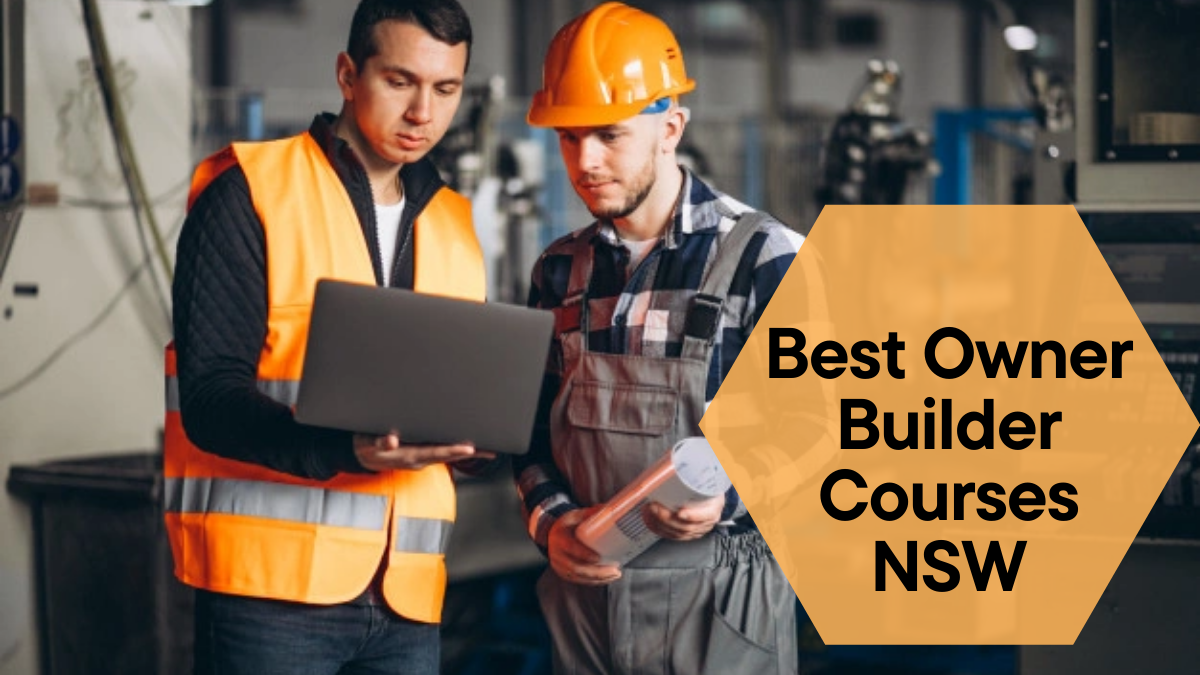 Best Owner Builder Courses NSW