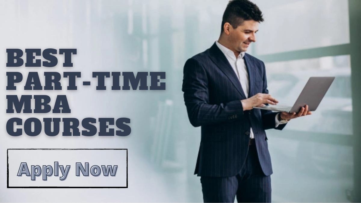 Best Part-Time MBA Courses