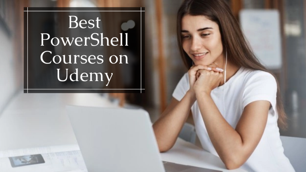 Best PowerShell Courses on Udemy