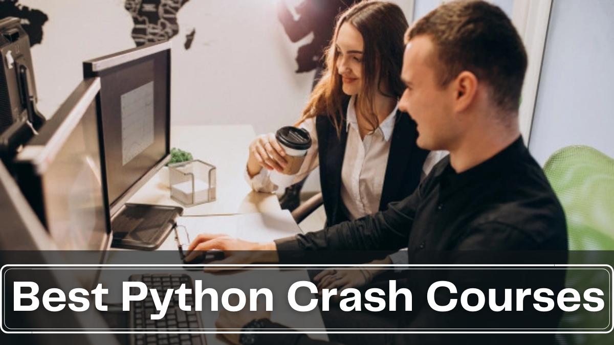 Best Python Crash Courses