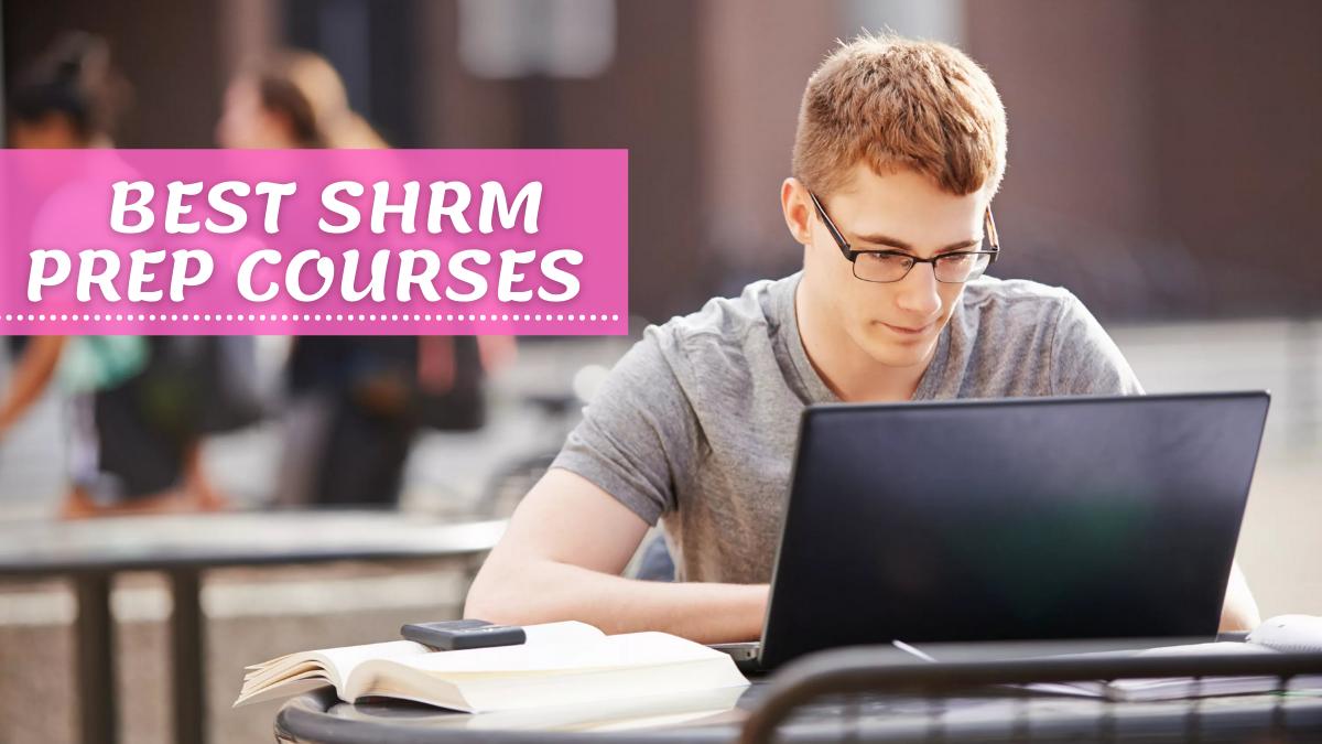 Best SHRM Prep Courses