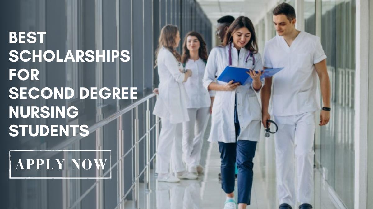 Best Scholarships for Second Degree Nursing Students