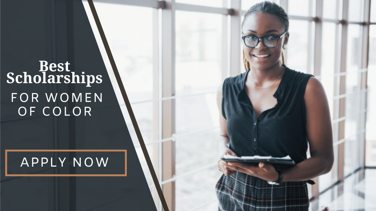 Best Scholarships for Women of Color