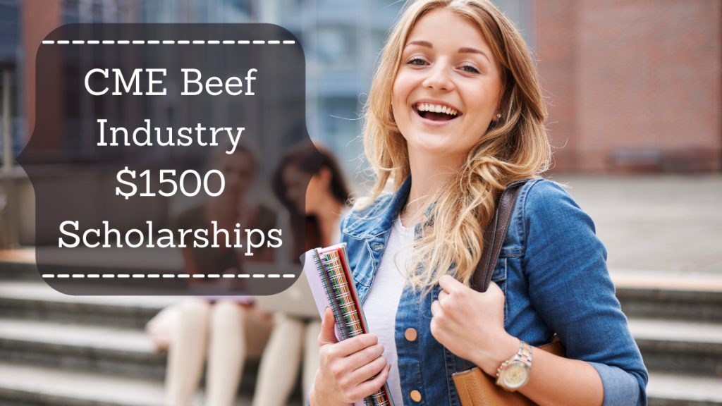 CME Beef Industry $1500 Scholarships