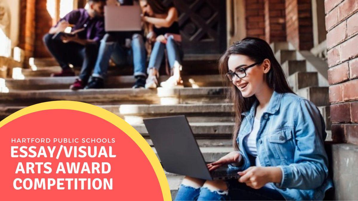 Hartford Public Schools Essay Visual Arts Award Competition