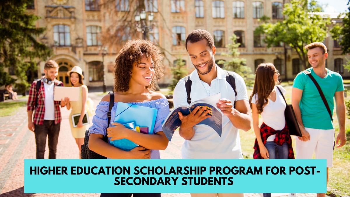 Higher Education Scholarship Program for Post-Secondary Students