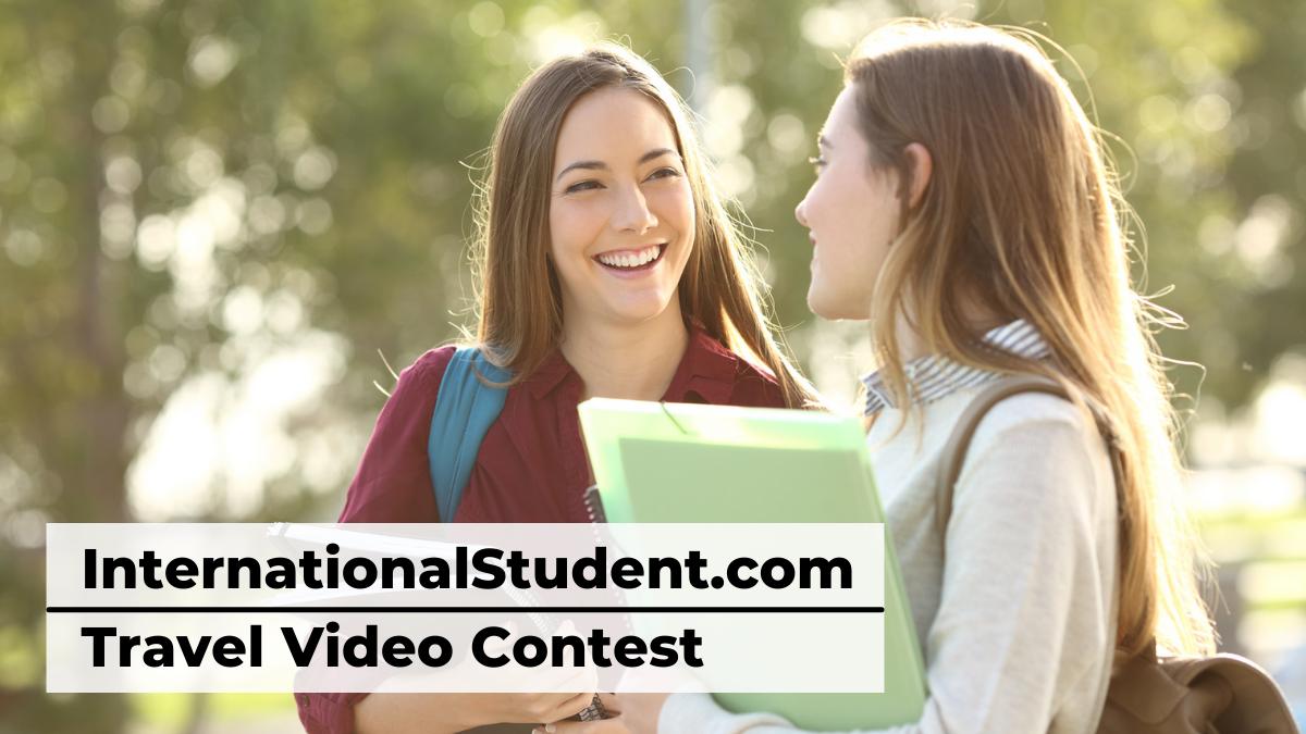 InternationalStudent.com Travel Video Contest