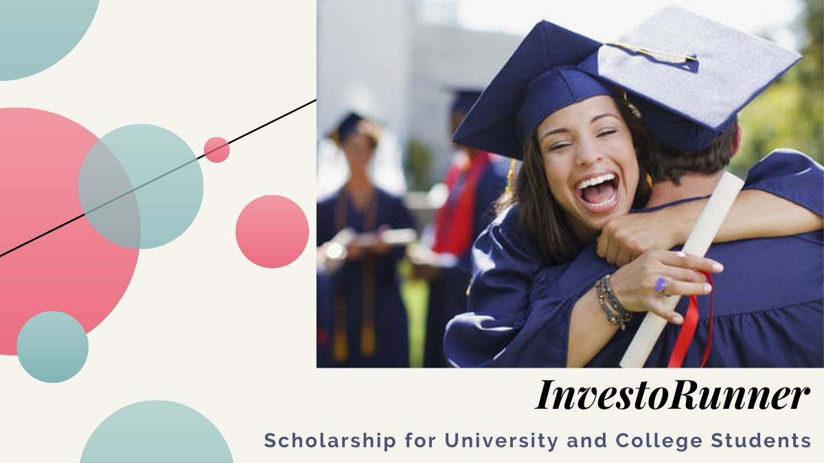 InvestoRunner Scholarship for University and College Students