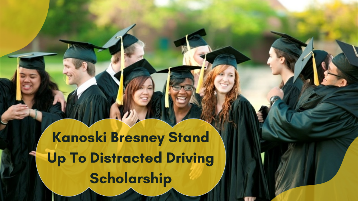 Kanoski Bresney Stand Up To Distracted Driving Scholarship