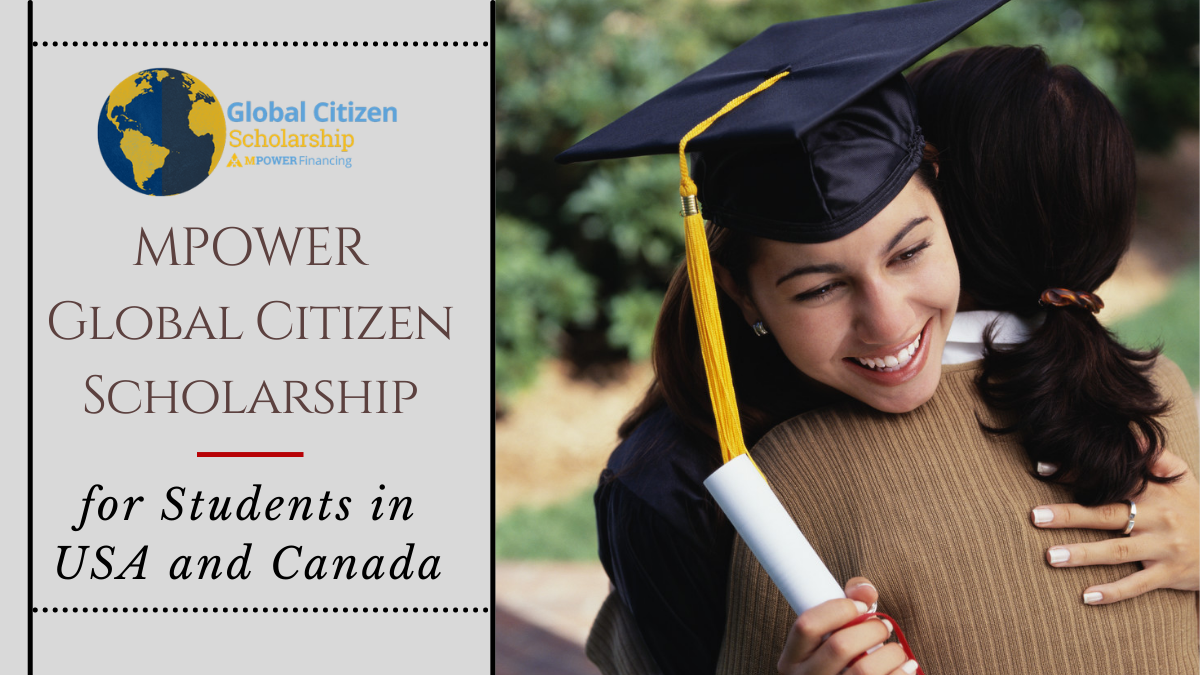 MPOWER Global Citizen Scholarship for Students in USA and Canada