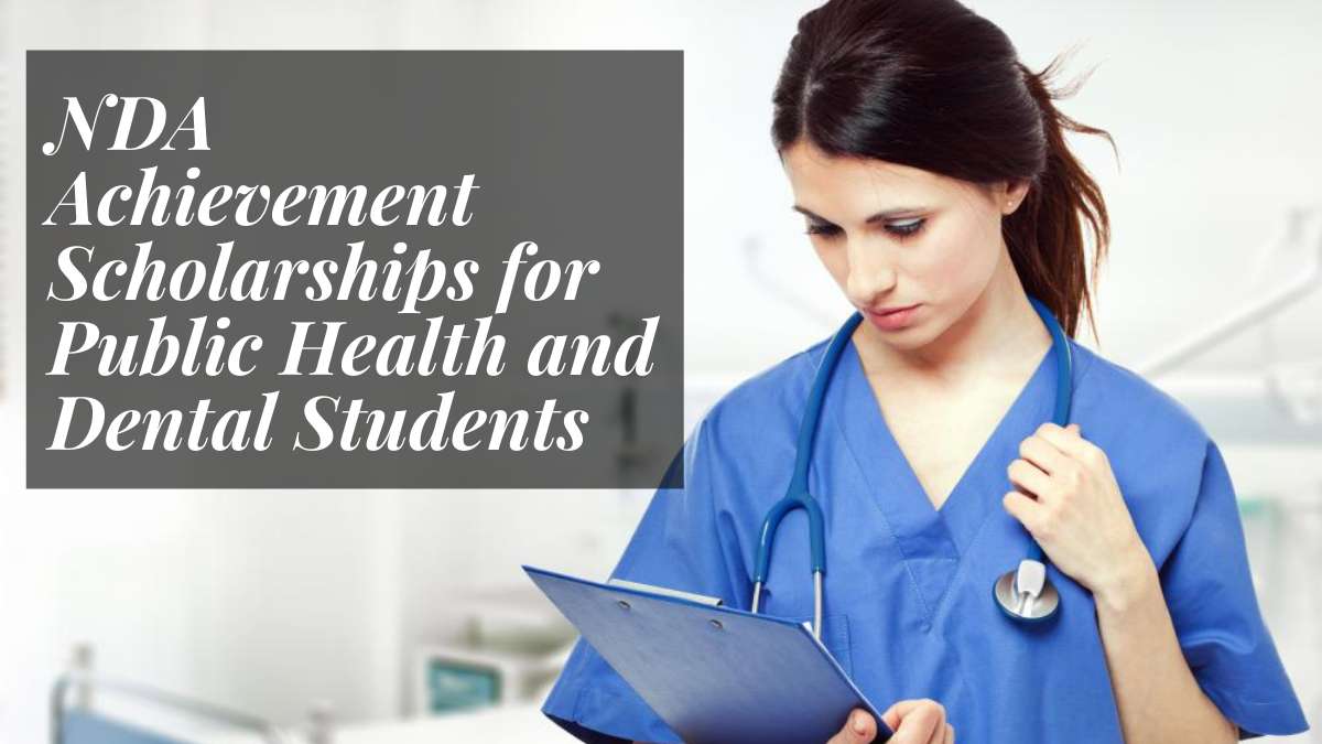 NDA Achievement Scholarships for Public Health and Dental Students