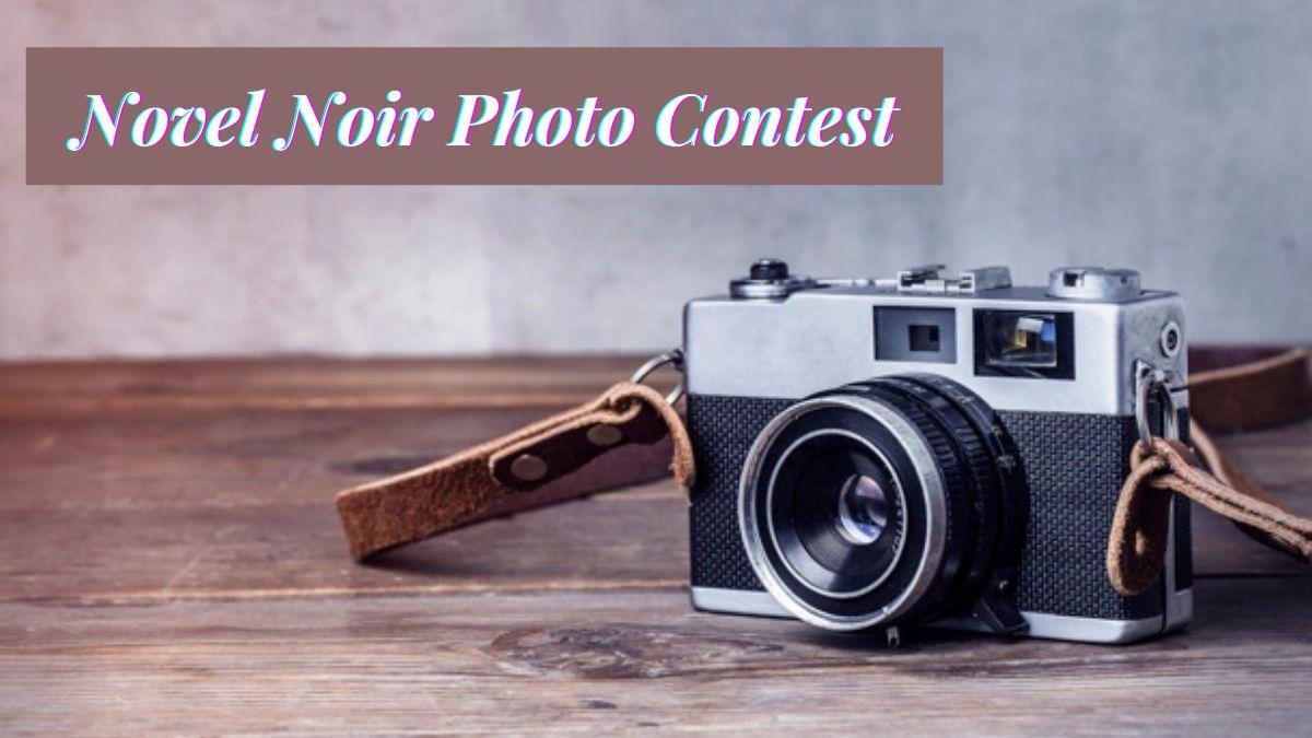 Novel Noir Photo Contest