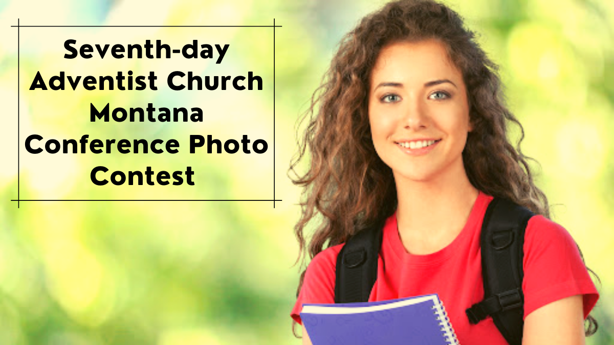 Seventh-day Adventist Church Montana Conference Photo Contest