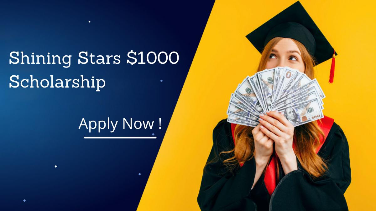 Shining Stars $1000 Scholarship