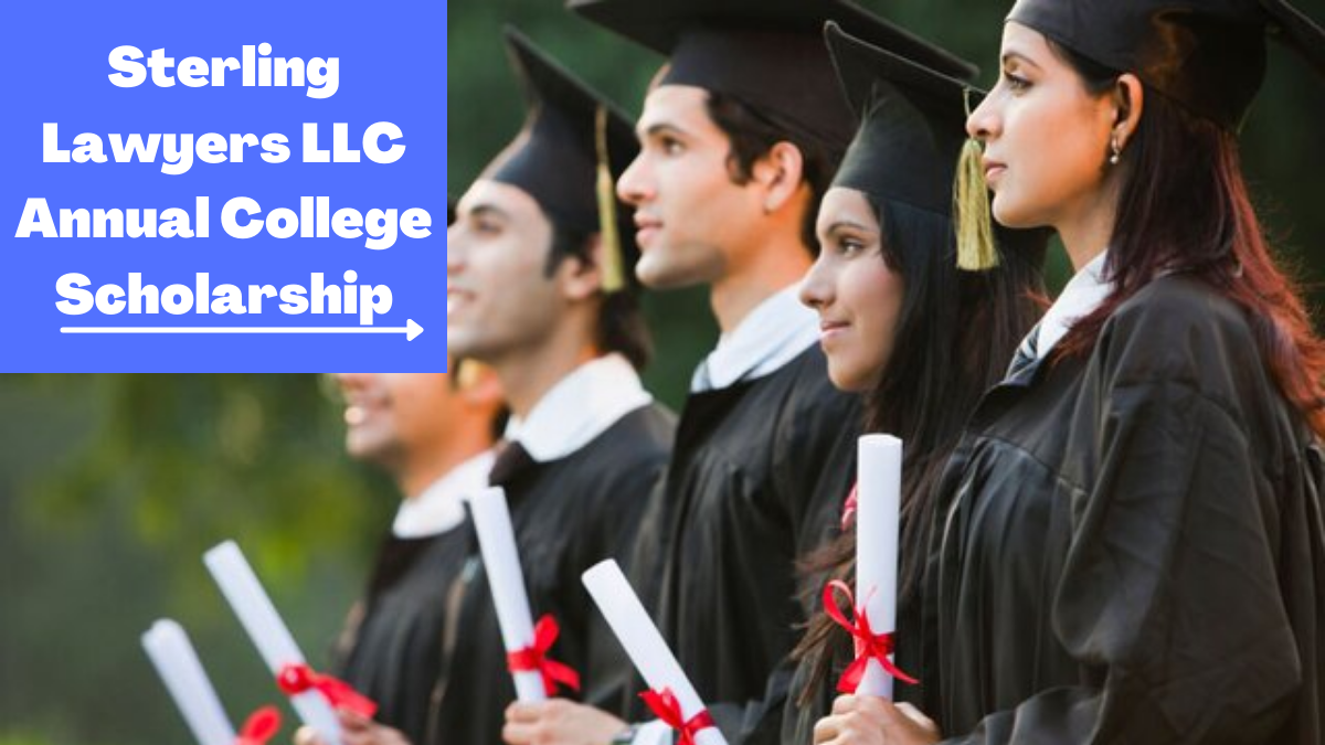 Sterling Lawyers LLC Annual College Scholarship