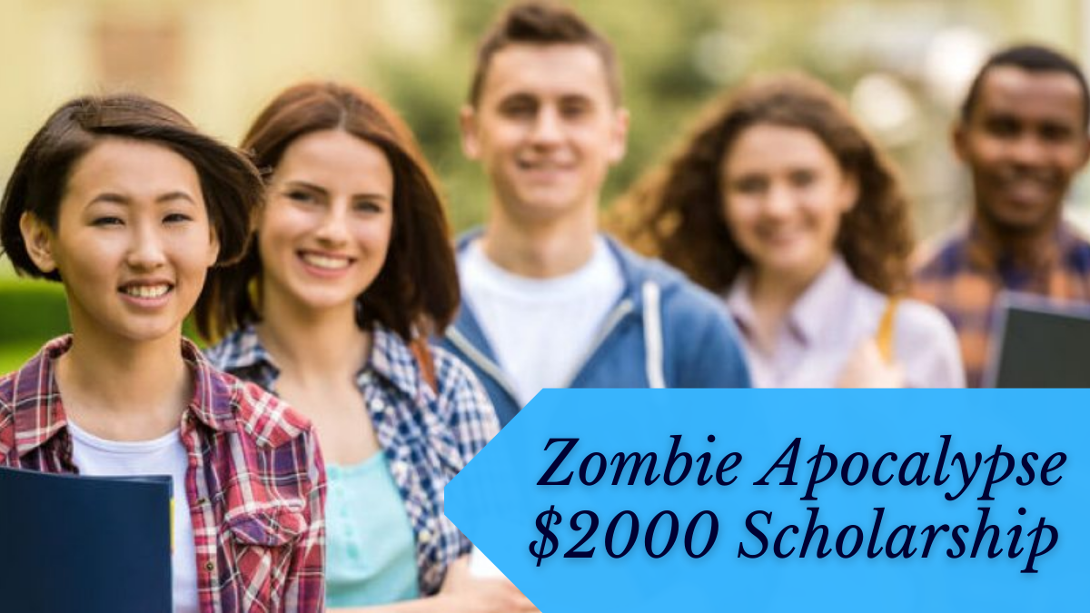 Zombie Apocalypse $2000 Scholarship